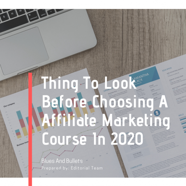 Thing To Look Before Choosing A Affiliate Marketing Course In 2020