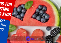 5 Tips for getting your kids to eat healthy foods