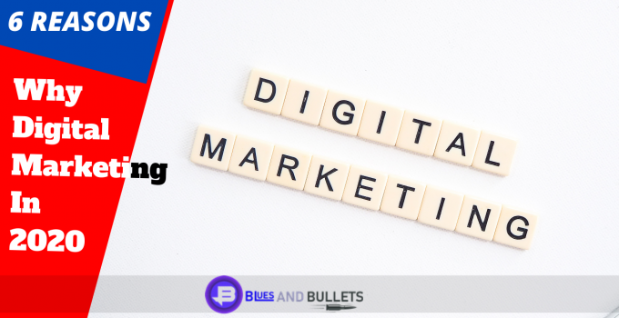 6 reasons why digital marketing