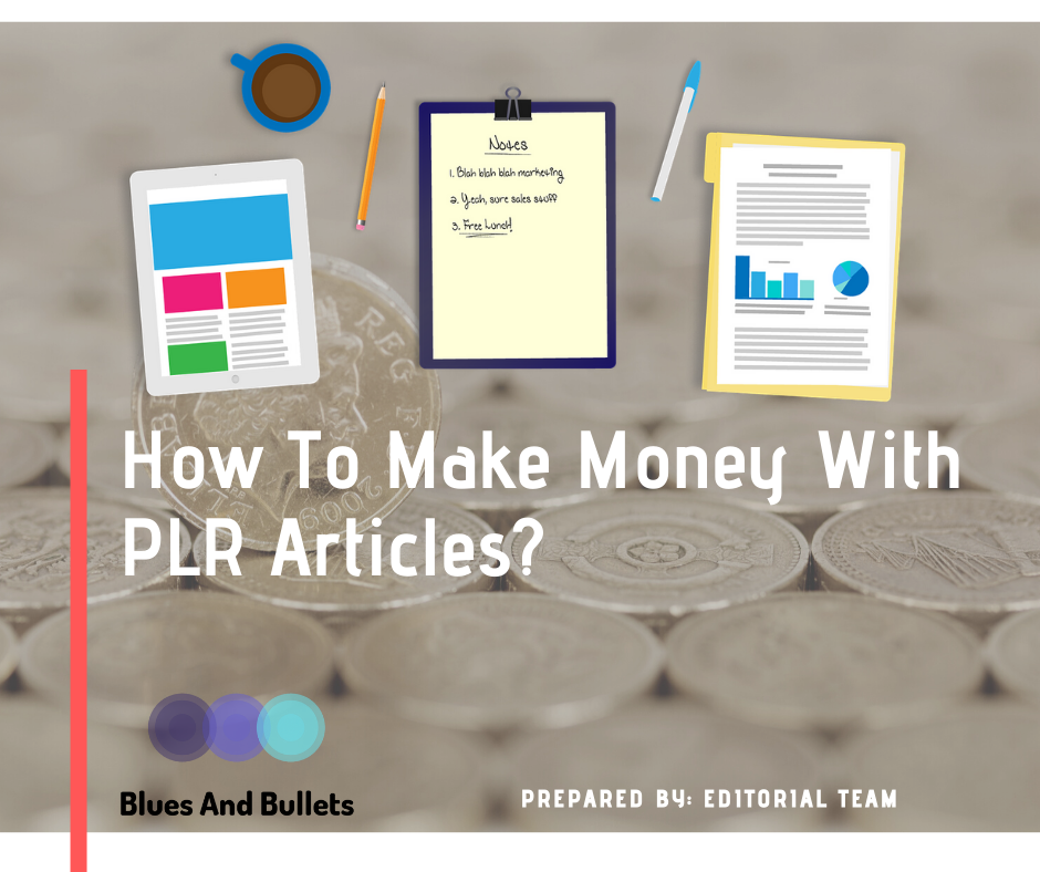 How to make money with plr articles in 2020