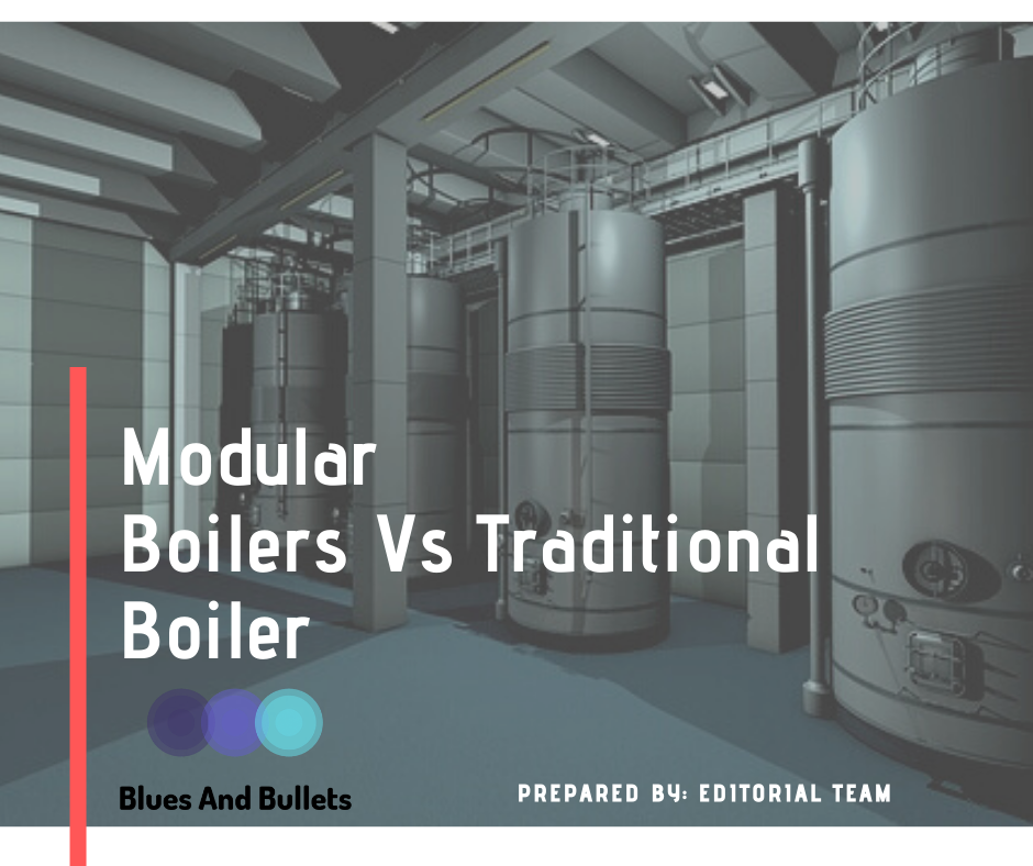 Modular Boilers vs traditional boilers