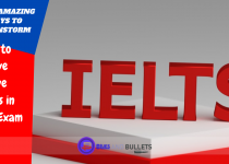 Some amazing ways to brainstorm ideas to achieve positive results in ielts exam