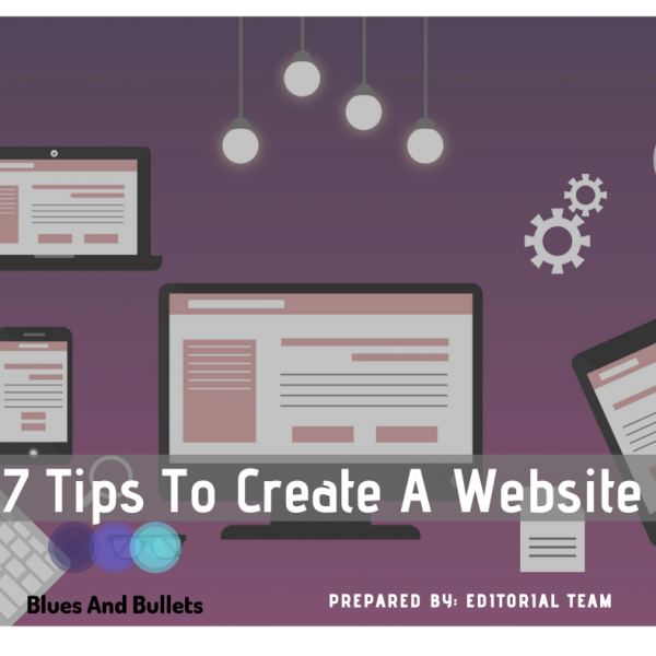 7 Tips To Create A Website In 2020 That Must Know