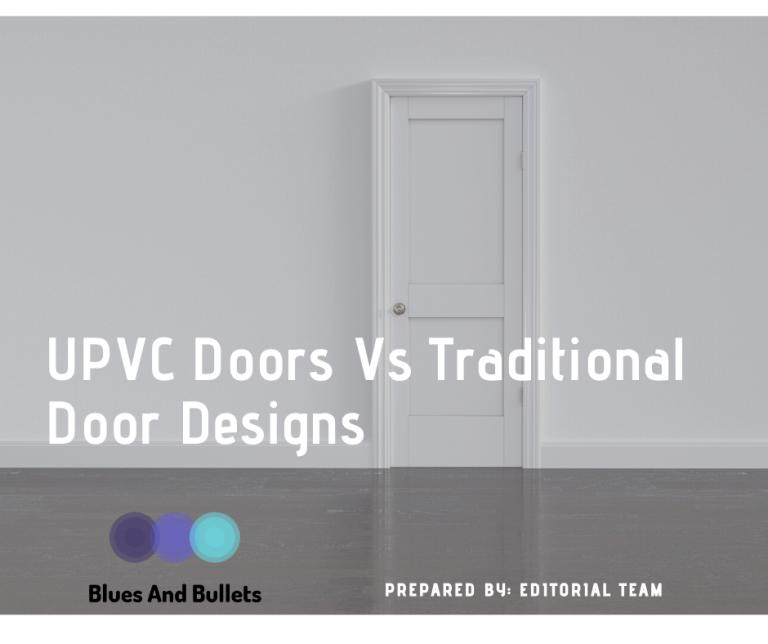 UPVC Doors Vs Traditional Door Designs