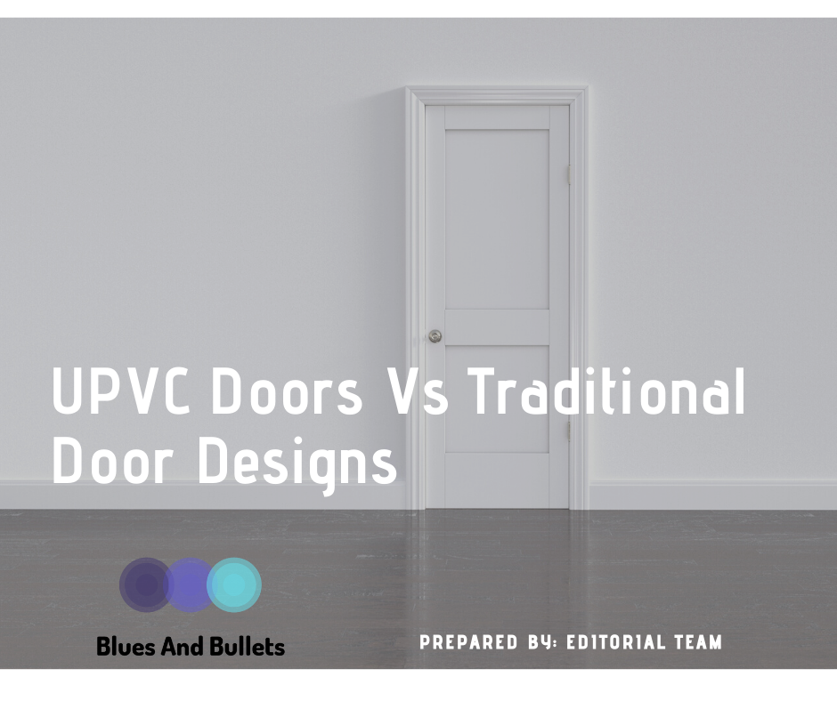 UPVC Doors Vs Traditional Door Designs