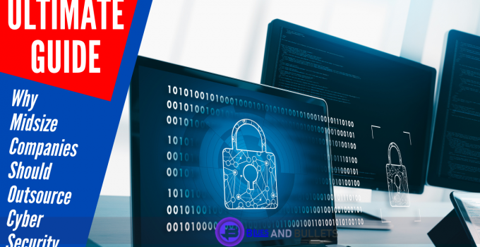 Why Midsize Companies Should Outsource Cyber Security